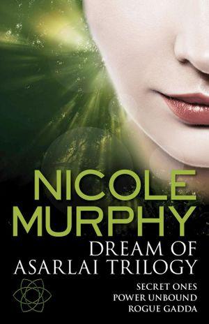 Dream of Asarlai Trilogy - Nicole Murphy