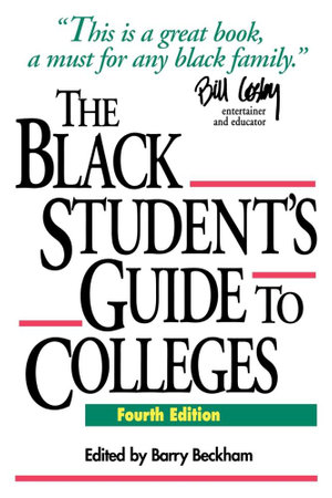 The Black Student's Guide to Colleges - Barry Beckham