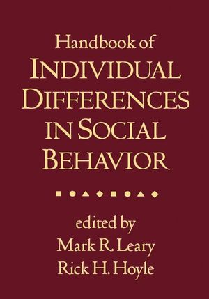 Handbook of Individual Differences in Social Behavior - Mark R. Leary