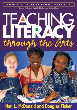 Teaching Literacy through the Arts - Nan L. McDonald