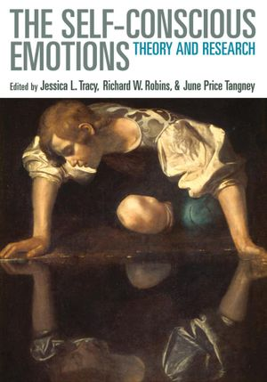 The Self-Conscious Emotions : Theory and Research - Jessica L. Tracy