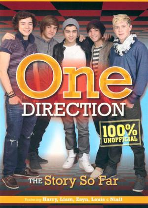 One Direction : The Story So Far