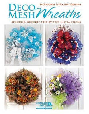 Deco Mesh Wreaths - Leisure Arts