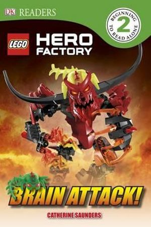 Lego Hero Factory: Brain Attack! : DK Readers - Dorling Kindersley