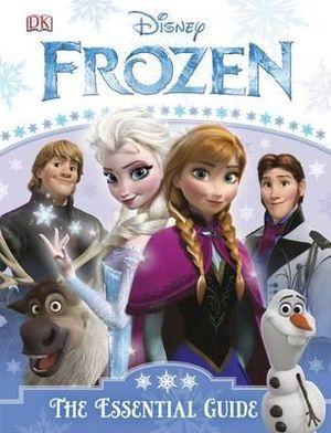 Frozen : The Essential Guide - Barbara Bazaldua