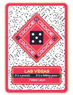 CROXDIE : LAS VEGAS It is a puzzle . . . . It is a betting game! - Felipe Leon