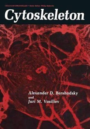 Cytoskeleton - Alexander D. Bershadsky
