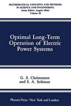 Optimal Long-Term Operation of Electric Power Systems - G.S. Christensen