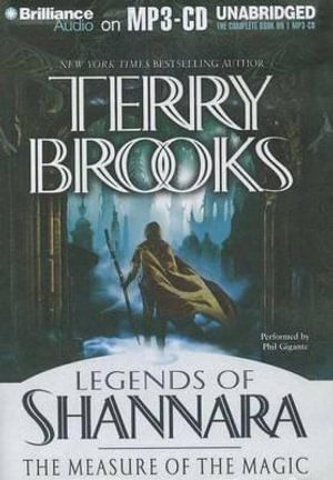 The Measure of the Magic : Legends of Shannara - Terry Brooks