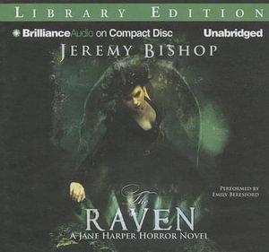 The Raven : Jane Harper Horror Novels - Jeremy Bishop