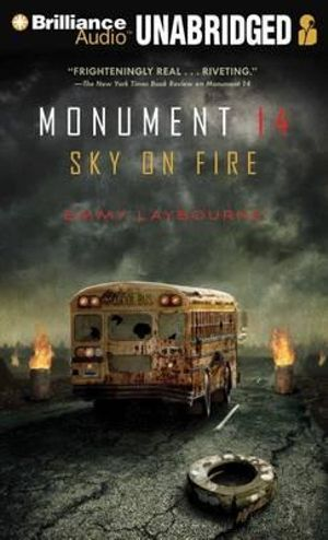 Sky on Fire : Monument 14 - Emmy Laybourne