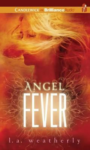 Angel Fever - L A Weatherly