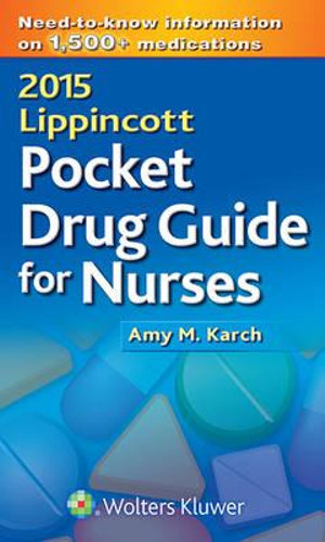 2015 Lippincott Pocket Drug Guide for Nurses - Amy Morrison Karch