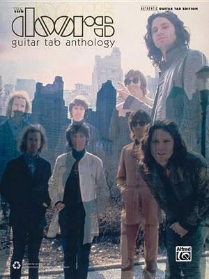 The Doors Guitar Tab Anthology : Guitar Tab - Doors