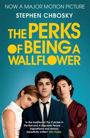 The Perks of Being a Wallflower : Film tie in - Stephen Chbosky