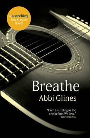Breathe : Sea Breeze : Book 1 - Abbi Glines