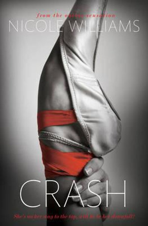 Crash : The Crash Series : Book 1 - Nicole Williams