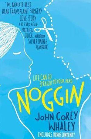 Noggin - John Corey Whaley