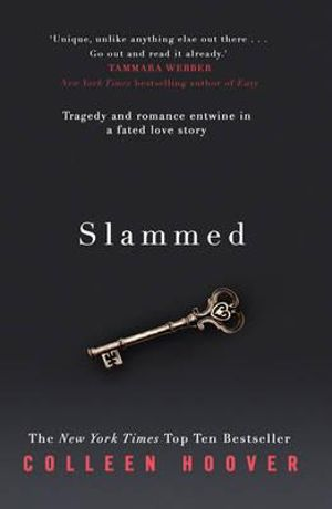 Slammed : The Slammed Series : Book 1 - Colleen Hoover