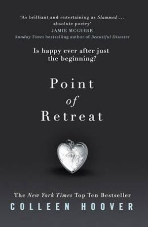 Point of Retreat : The Slammed Series : Book 2 - Colleen Hoover