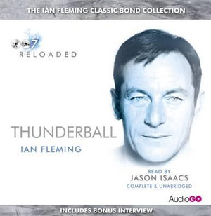 Thunderball : Read By Jason Issacs - Ian Fleming
