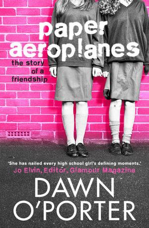 Paper Aeroplanes : Paper Aeroplanes - Dawn O'Porter