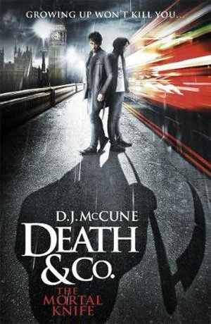 The Mortal Knife : Death & Co. : Book 2 - D. J. McCune