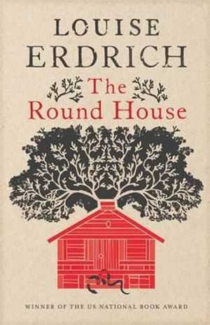The Round House - Louise Erdrich