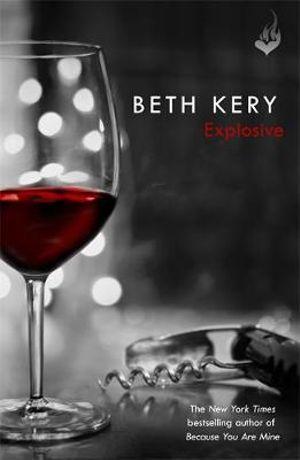 Explosive - Beth Kery