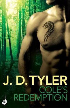 Cole's Redemption : Alpha Pack Series : Book 5 - J. D. Tyler