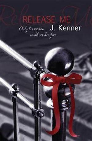 Release Me : Stark - Julie Kenner