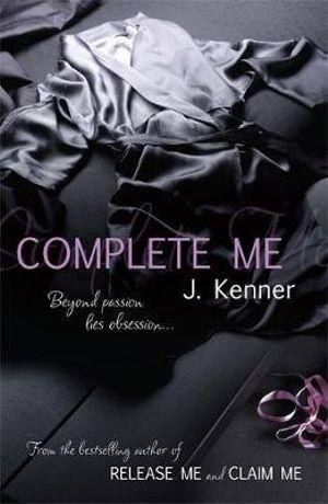 Complete Me : Stark - J. Kenner