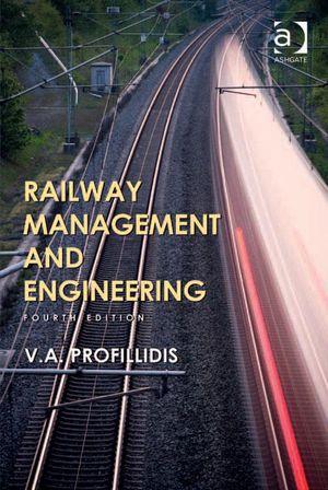 Railway Management and Engineering - V A, Professor Profillidis