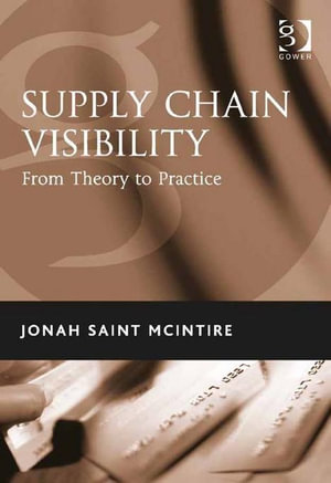 Supply Chain Visibility : From Theory to Practice - Jonah Saint, Mr McIntire