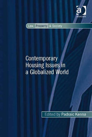 Contemporary Housing Issues in a Globalized World - Padraic, Dr Kenna