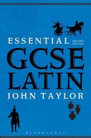 Essential GCSE Latin - John Taylor
