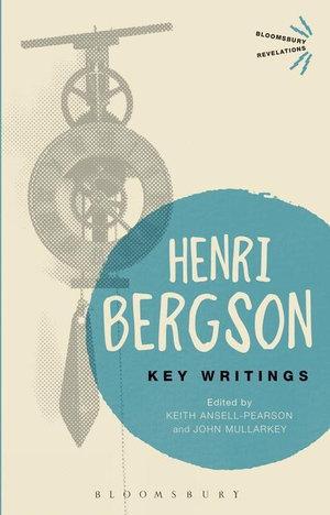 Key Writings - Henri Bergson