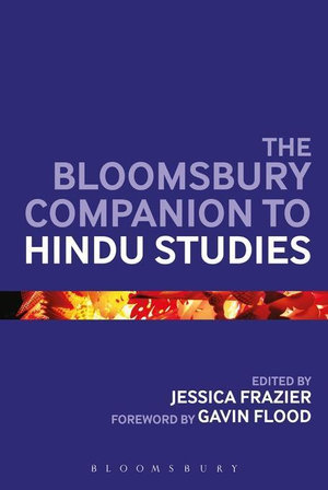 The Bloomsbury Companion to Hindu Studies - Jessica Frazier