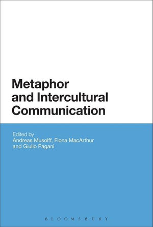 Metaphor and Intercultural Communication - Andreas Musolff