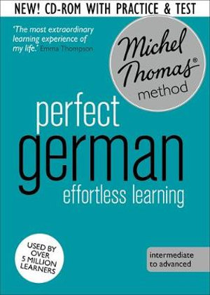 Perfect German : Revised (Learn German with the Michel Thomas Method) - Michel Thomas