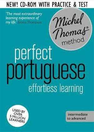 Perfect Portuguese : Revised (Learn Portuguese with the Michel Thomas Method) - Virginia Catmur