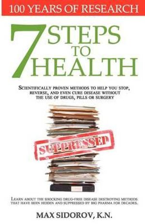 7 Steps to Health - Max Sidorov