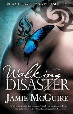 Walking Disaster : The Beautiful Disaster Series : Book 2 - Jamie McGuire