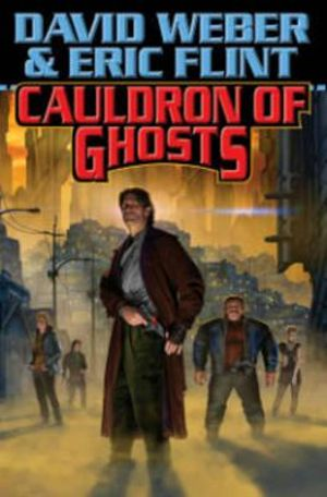 Cauldron Of Ghosts : Crown of Slaves - David Weber