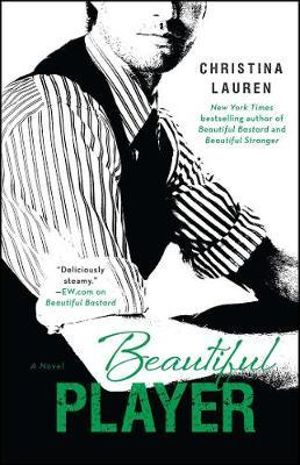 Beautiful Player : Beautiful : Book 5 - Christina Lauren