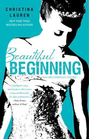 Beautiful Beginning : Beautiful : Book 6 - Christina Lauren