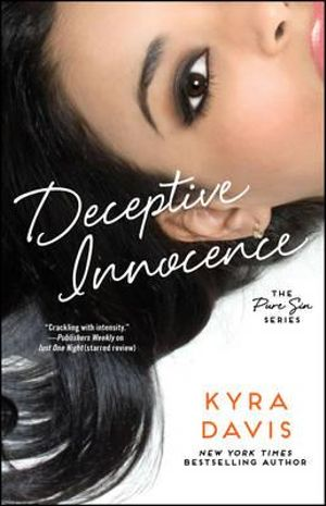 Deceptive Innocence : Pure Sin - Kyra Davis