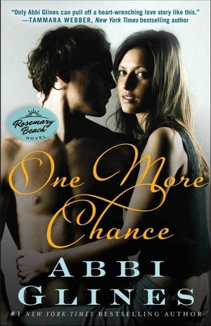 One More Chance : Rosemary Beach : Book 8 - Abbi Glines