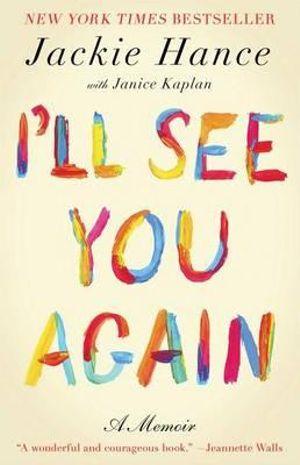I'll See You Again - Jackie Hance
