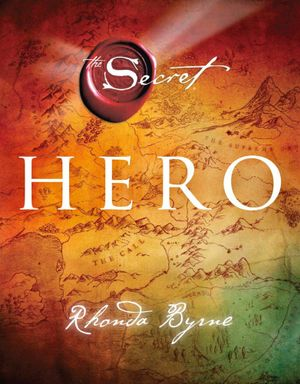 Hero : The Secret - Rhonda Byrne